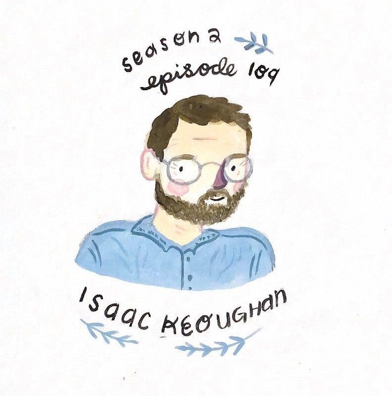 Isaac Keoughan – Season 2 – Episode 109